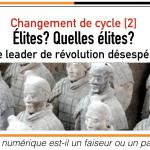 Changement de cycle [2] / Élites? Quelles élites?