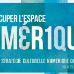 Plan maître de la Stratégie Culturelle Numérique du Québec