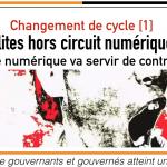 Changement de cycle [1] / Élites hors circuit numérique